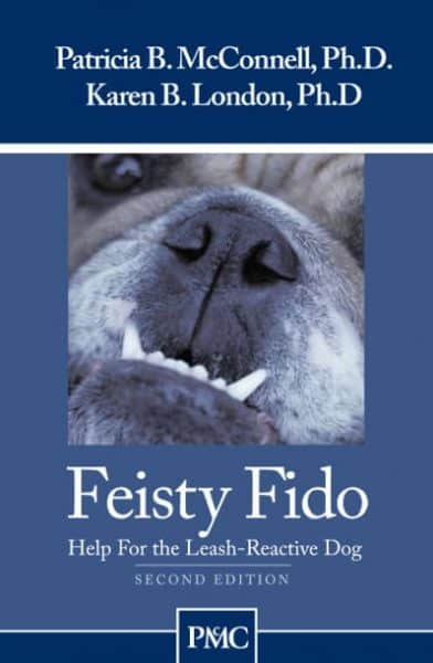 Feisty Fido Patricia McConnell and Karen London