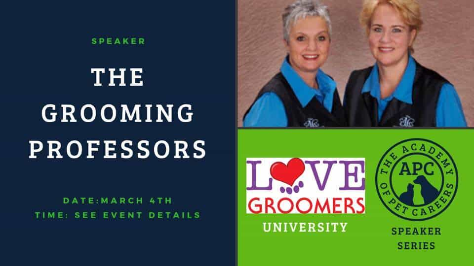 The Grooming Professors, Love Groomers, The Academy of Pet Careers