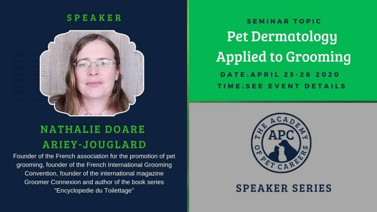 Nathalie Doare Ariey-Jouglard, Pet Dermatology Applied To Grooming Event Image